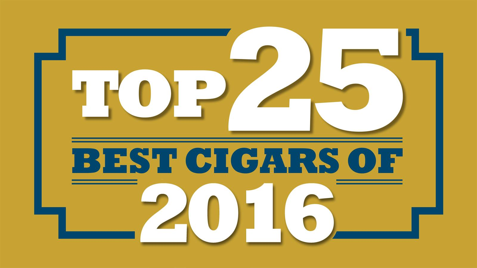 Top 25 Cigars of 2016 Coming Soon