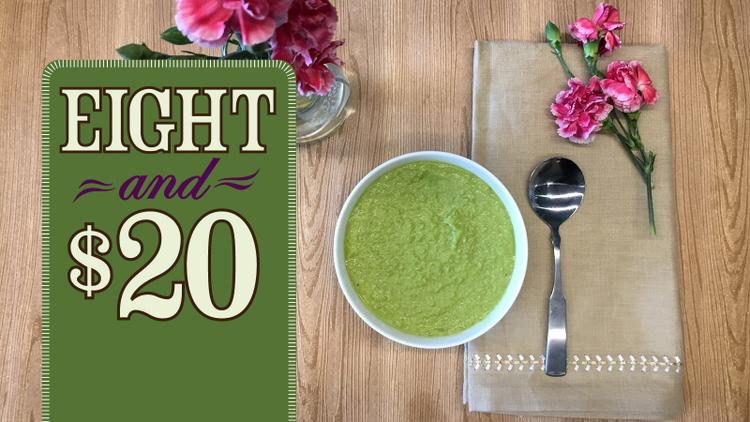 8 & $20: Sweet Pea Soup and Sparkling Wine