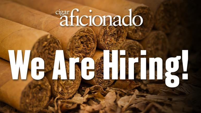 Cigar Aficionado Magazine Is Hiring