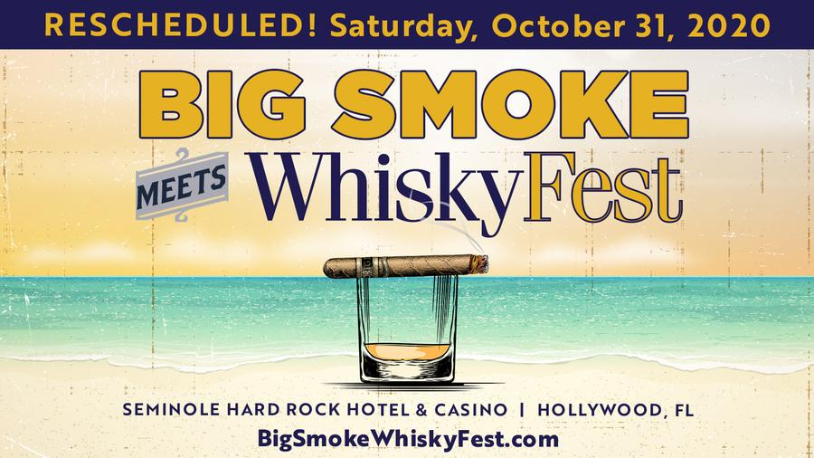 Big Smoke Meets WhiskyFest Postponed Until October