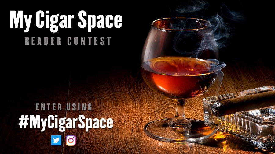 #MyCigarSpace Reader Contest Instructions