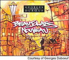 Get hip tonight with the latest Beaujolais Nouveau from Georges Duboeuf.